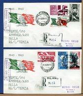 ITALIA - ULTIMO GIORNO VALIDITA - 1965 - ANNIVERSARIO RESISTENZA  - Con Timbro Arrivo - FDC