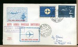 ITALIA - ULTIMO GIORNO VALIDITA - 1965 - RETE AEREA POSTALE NOTTURNA - Con Timbro Arrivo - F.D.C.