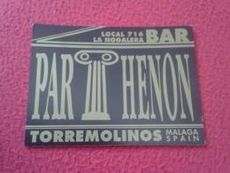 ANTIGUA TARJETA DE VISITA VISIT CARD PUBLICIDAD PUBLICITARIA O SIMIL BAR PARTHENON LA NOGALERA TORREMOLINOS SPAIN MÁLAGA - Tarjetas De Visita