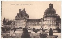36 - VALENCAY - Le Château (côté Nord) - France