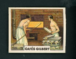 CAFÉS GILBERT S 9 / N° 1 - LES METIERS - BOULANGERS - Tea & Coffee Manufacturers