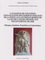 NOUVEAU CATALOGUE DE COTATIONS DES MARQUES POSTALES D'ARMÉES Période 1792/1848 - Marcophilie (Lettres)