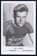 Carte Format CP Cyclisme, Vélo : Gilbert PERTRY, Mercier Hutchinson. Voir Description Détaillée. - Cyclisme