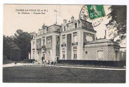 COMBS LA VILLE  LE CHATEAU FACADE SUD - Combs La Ville