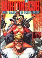 Burton & Cyb-Zwei Galaktische Schlitzohren Bd. 2 Edition Kunst Der Comics Comicalbum HC - Livres, BD, Revues