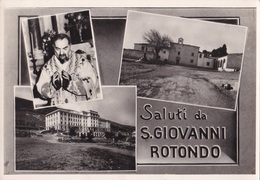 S. GIOVANNI ROTONDO  VG   AUTENTICA 100% - Foggia