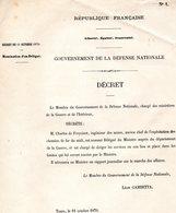GUERRE De 1870 Decret N°1 Du 11 Octobre 1870 Nomination De Charles De Freycinet - Decrees & Laws