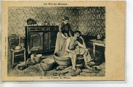 62 LA VIE Du MINEUR 24 Quentin édit Arras- La Toilette Du Mineur Par Sa Femme à La Maison 1910  /D11-2018 - Non Classés