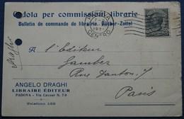 Carte Commerciale PADOUE Pour PARIS. 1922. - 1900-44 Vittorio Emanuele III