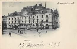 Clermont Ferrand (63) - Théâtre 1899 - Clermont Ferrand