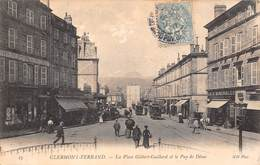 Clermont Ferrand (63) - La Place Gilbert Gaillard Et Le Puy De Dôme - Clermont Ferrand