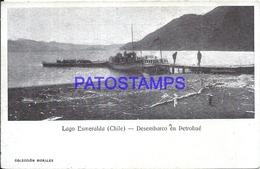 93140 CHILE LAGO ESMERALDA DESEMBARCO EN PETROHUE SHIP POSTAL POSTCARD - Cile