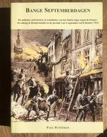 Bange Septemberdagen - P. Putteman -Wandaden Van Het Duitse Leger Tegen De Burgers Van Dendermonde 4 Sept Tot 8 Okt 1914 - Guerre 1914-18