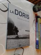 La Doris - Histoire D'un Sous-marin Perdu Par Jacques FAVREUL - Bücher