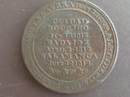 GUIDAD RODRIGO 19 JANVIER 1812 BADAJOZ  2 AVRIL 1812 SALAMANCA 2 JUILLET 1812 - Monnaies & Billets