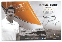 16378 - SPORT - VOILE - JEAN GALFIONE- SKIPPER (SERENIS-Consulting) Route Du RHUM 2014 Et Prochainement 2018 - Voile