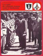 La Légion Des Volontaires Français Contre Le Bolchevisme, LVF, Lutte Contre Le Communisme, Seconde Guerre Mondiale - Histoire