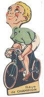 Publicité Système, Vélo, Cyclisme, Cycliste - Rêve De Champion - Cycles B.G.A. Saint-Etienne ( S. 2575 ) - Publicités