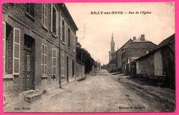 Ailly Sur Noye - Rue De L'Eglise - Imp. HURET - Edit. G. JACQUIOT - 1916 - Ailly Sur Noye