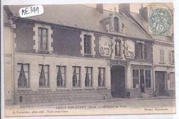 CRECY-SUR-SERRE- L HOTEL DE VILLE- BELLE FACADE - Andere Gemeenten