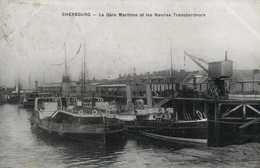 CHERBOURG  La Gare Maritime Et Les Navires Transbordeurs RV - Cherbourg