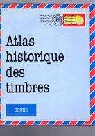 Atlas Historique Des Timbres Ed Grund 340 P - Littérature