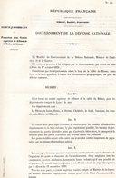 GUERRE De 1870 Decret N°40 Du 12 Novembre 1870 Formation D'un Comité Supérieur De Défense De La Vallée Du Rhône - Decrees & Laws