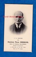 Faire Part De Décés - ALFORTVILLE - Monsieur Pierre HORGNIES époux De Mme Oda ROULET - 1954 - Décès
