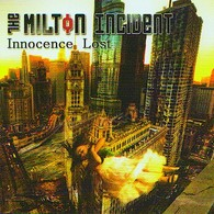 The MILTON INCIDENT - Innocence Lost - CD - METAL ALTERNATIF - Hard Rock & Metal