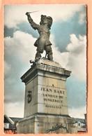 TOP N° 240   DUNKERQUE STATUE DE JEAN BART - Dunkerque