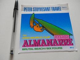 Autocollant - Ville - HYERES - SIX FOURS - ALMANARE - PETER STUYVESANT TRAVEL - Autocollants