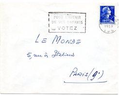 SEINE Et OISE - Dépt N° 78 = MANTES LA JOLIE 1958 =  FLAMME SECAP  ' POUR L' AVENIR DE VOS ENFANTS VOTEZ  ' - Marcophilie (Lettres)