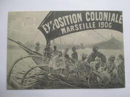 MARSEILLE  13    EXPOSITION COLONIALE 1906  -  AFFICHE ?         TRES  ANIME      TTB - Colonial Exhibitions 1906 - 1922