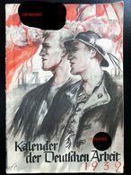 Kalender Der Deutschen Arbeit 1939, MS Wilhelm Gustloff,Ostmark,KDF,Ungarn,Rumänien - Hobby & Verzamelen