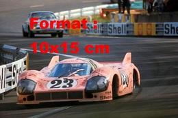 Reproduction D'une Photographie Couleur De La Porsche 917 N°23 Aux 24H Du Mans De 1971 - Repro's