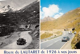 Cartolina Route De Lautaret 1926 A Nos Jours Route Du Col Tunnel Du Rif Blanc - Non Classificati