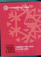 TIMBRES DES PAYS D OUTRE - MER  2005 - France