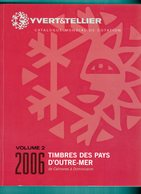 TIMBRES DES PAYS D OUTRE - MER  2006  VOLUME 2 - France