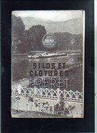 """Catalogue 1925 Env. """"Silos Et Clotures FRERET"""" Usines à Pitres,Pont De L'Arche,Challuy,Alizay - Publicités"""