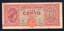 Banconota Italia - Luogotenenza - Lire 100 - 10/12/1944 (circolata) - [ 1] …-1946 : Kingdom