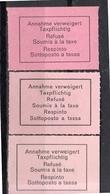 'Annahme Verweigert Taxpfligtig…….…' X3 MNH FULL GUM!! Selten (10) - Switzerland