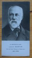Louis Martin - Serviteur De Dieu - Père De Ste-Thérèse De L'Enfant-Jésus - Prière Au Verso - (n°10613) - Images Religieuses