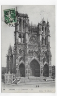 AMIENS EN 1913 - CATHEDRALE - N° 96 - BEAU CACHET - CPA VOYAGEE - Amiens