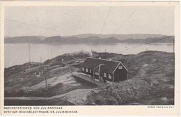 L'ADMINISTRATION Du GROENLAND - RADIOSTATIONEN VED JULIANEHAAB / STATION RADIOELECTRIQUE DE JULIANEHAAB - Greenland