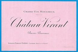 Rare Etiquette Grand Vin Mousseux CHÂTEAU-VIVANT Basse-Provence Domaine Edmond THERY 13 ROGNAC * Wine - Etichette