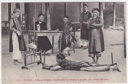 Asie - Tonkin - Tribunal Indigène - La Cadouille Est Infligée Au Coupable Pour Obtenir Des Aveux - Vietnam