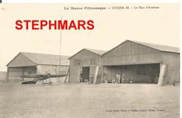 CPA  : N°39 - MAROC PITTORESQUE - OUDJDA - LE PARC D'AVIATION - édition ALLARD - Morocco