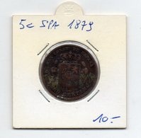 Spagna - 1879 - 5 Centesimi - (FDC9519) - [ 1] …-1931 : Regno