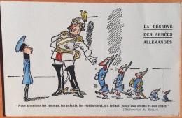 """CPA Guerre 1914 Edit. J.C. Lyon """"La Réserve Des Armées Allemandes"""" Nous Armerons Femmes Enfants Vieillards..Chiens Chats - Oorlog 1914-18"""