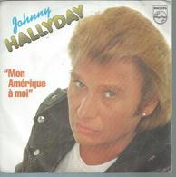 """45 Tours SP - JOHNNY HALLYDAY - PHILIPS 6010575 -  """"  MON AMERIQUE A MOI """" + 1 - Discos De Vinilo"""